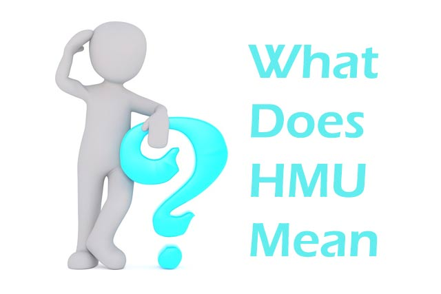 What Does HMU Mean and How Can People Use it?